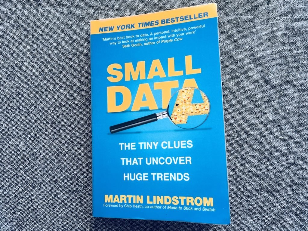 Kirjan kansi: Small data - the tiny clues that uncover huge trends